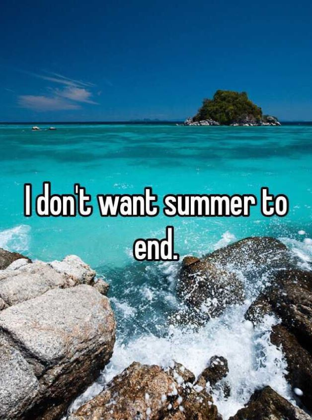 Summer don't end