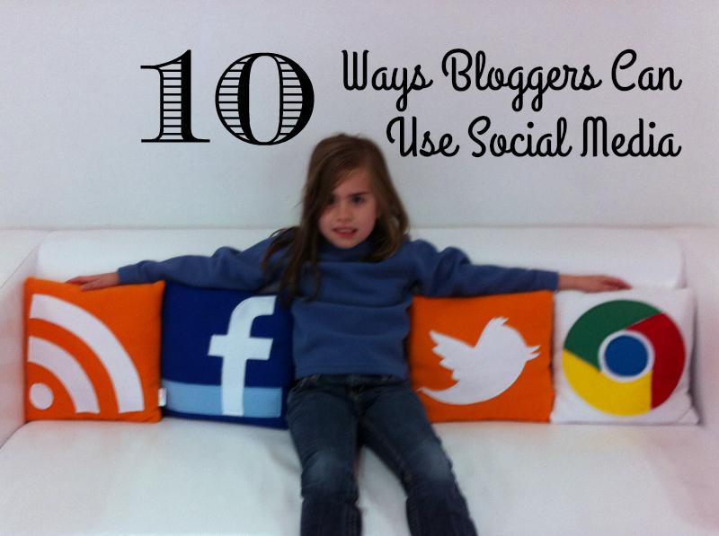 Bloggers-Use-Social-Media